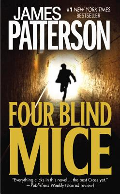 Four Blind Mice By Patterson, James