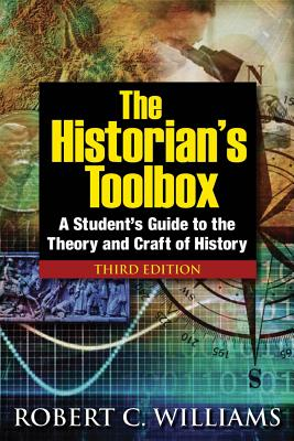 The Historian's Toolbox By Williams, Robert C.
